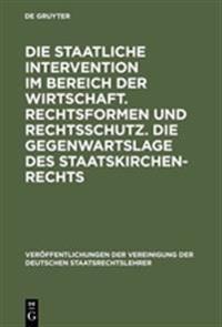 Die Staatliche Intervention Im Bereich Der Wirtschaft
