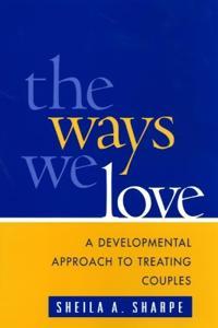 The Ways We Love