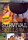 Survival Skills: How to Survive in the Wild: How to Survive in the Wild