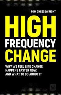 High Frequency Change