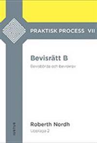 Bevisrätt B : bevisbörda och beviskrav - Roberth Nordh   Laserbodysculptingpittsburgh.com