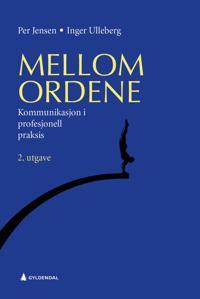 Mellom ordene - Per Jensen, Inger Ulleberg | Ridgeroadrun.org