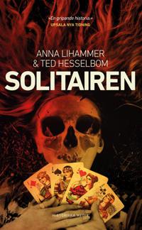 Solitairen - Anna Lihammer, Ted Hesselbom pdf epub
