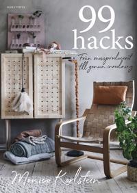 99 hacks : från massproducerat till genuin inredning