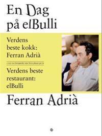 En dag på elBulli - Ferran Adrià, Juli Soler, Albert Adrià   Ridgeroadrun.org