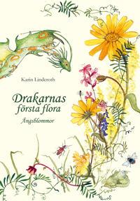 Drakarnas första flora - ängsblommor