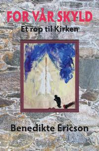 For vår skyld - Benedikte Ericson | Inprintwriters.org