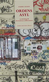 Ordens asyl: Inledning till den moderna exillitteraturen
