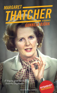 Margaret Thatcher : En biografi