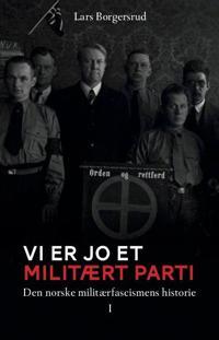 Vi er jo et militært parti - Lars Borgersrud pdf epub