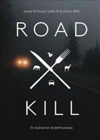 Roadkill- en kulinarisk streetfoodresa