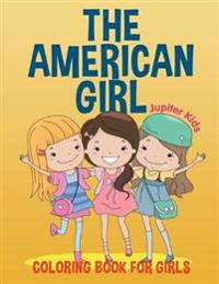 The American Girl - Jupiter Kids - böcker (9781682602195)     Bokhandel
