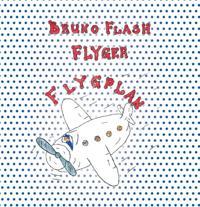 Bruno Flash Flyger flygplan