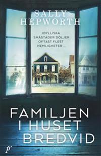 Familjen i huset bredvid - Sally Hepworth | Laserbodysculptingpittsburgh.com