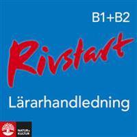Rivstart B1+B2 Lärarhandledning Webb