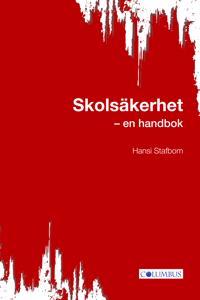 Skolsäkerhet : en handbok