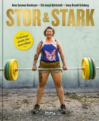 Stor & stark : träningsguide för motvilliga
