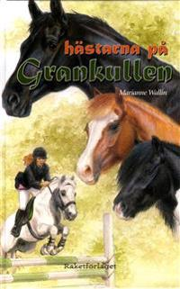 Hästarna på Grankullen