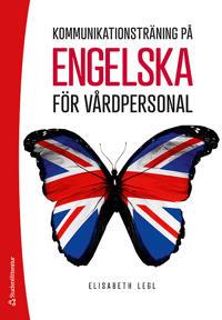 Kommunikationsträning på engelska för vårdpersonal - (bok + digital produkt)