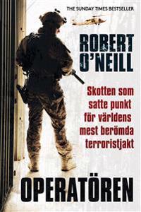 Operatören : skotten som satte punkt för världens mest berömda terroristjak