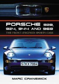 Porsche 928, 924, 944 and 968
