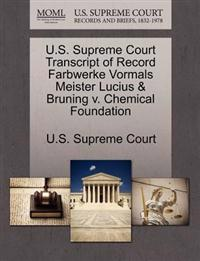 U.S. Supreme Court Transcript of Record Farbwerke Vormals Meister Lucius & Bruning V. Chemical Foundation