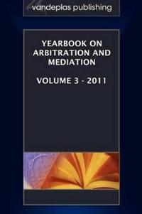 Yearbook on Arbitration and Mediation 2011