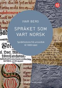 Språket som vart norsk - Ivar Berg | Ridgeroadrun.org