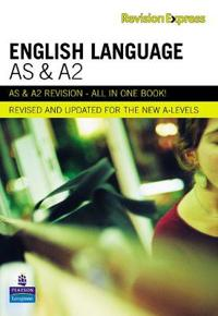 Revision Express AS and A2 English Language
