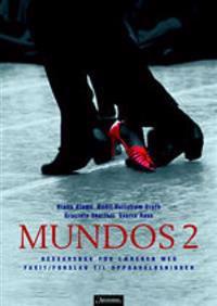 Mundos 2 - Diana Alnæs, Bodil Hellstrøm Groth, Graciela Sbertoli, Sverre Aass   Inprintwriters.org