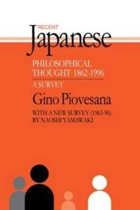 Recent Japanese Philosophical Thought, 1862-1996