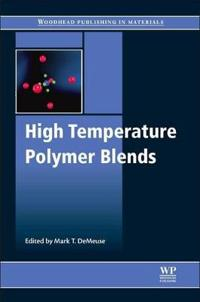 High Temperature Polymer Blends