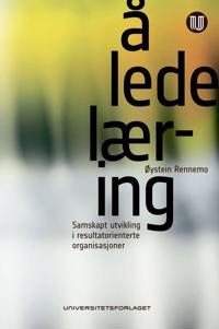 Å lede læring - Øystein Rennemo | Ridgeroadrun.org