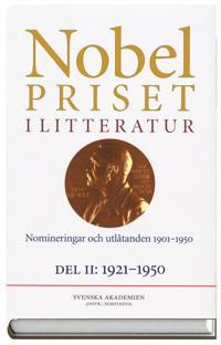 Nobelpriset i litteratur - Nomineringar och utlåtanden 1901-1950. D. 2, 1921-1950 1986:29