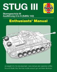 Stug IIl Enthusiasts' Manual