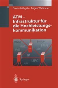 ATM - Infrastruktur fur die Hochleistungskommunikation