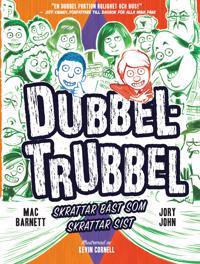 Dubbel-trubbel: skrattar bäst som skrattar sist
