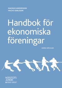 Handbok för ekonomiska föreningar - Magnus Andersson, Yngve Karlsson | Laserbodysculptingpittsburgh.com