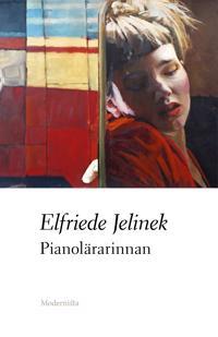 Pianolärarinnan - Elfriede Jelinek pdf epub