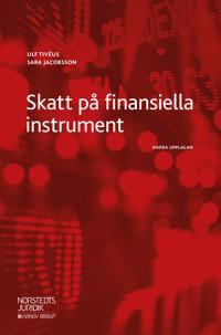 Skatt på finansiella instrument - Ulf Tivéus, Sara Jacobsson | Laserbodysculptingpittsburgh.com