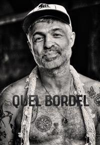 Quel Bordel : En biografi om Christian Falk