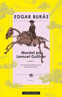 Mordet på Lemuel Gulliver - Edgar Burås   Ridgeroadrun.org