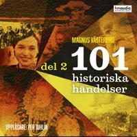 101 historiska händelser, del 2