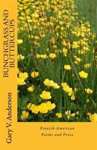 Bunchgrass and Buttercups: The Deep River Suite