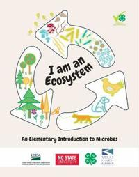 I Am an Ecosystem: An Elementary Introduction to Microbes