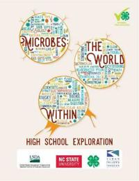 Microbes: The World Within: High School Exploration