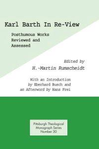 Karl Barth in Re-View
