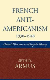 French Anti-americanism 1930-1948