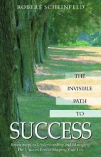 The Invisible Path to Success