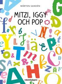 Mitzi, Iggy och Pop